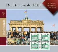Philatelie-kompakt No.5: Der letzte Tag der DDR